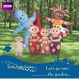 Let's Go into the Garden (In the Night Garden)