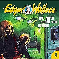 Die toten Augen von London (Edgar Wallace 4)