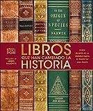 Libros que han Cambiado la Historia (Spanish Edition)