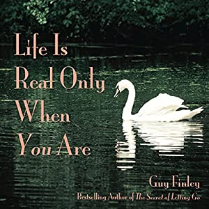 Life Is Real Only When You Are Audiobook