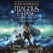 The Ship of the Dead: Magnus Chase and the Gods of Asgard, Book 3 | Rick Riordan