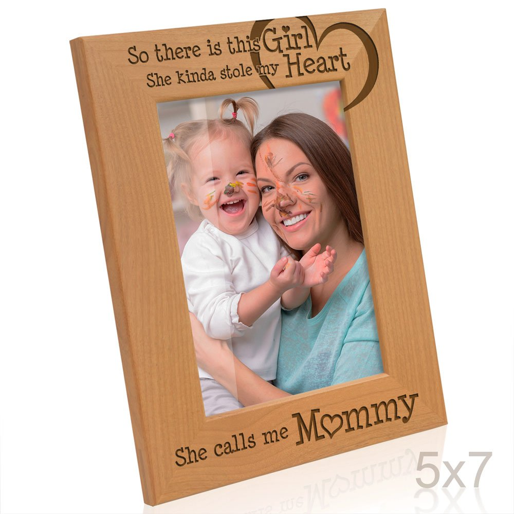 Kate Posh - So there is this Girl she kinda stole my Heart, She Calls me Mommy - Natural Engraved Wood Photo Frame - Mother and Daughter Picture Frame - Mother's day gifts (5x7-Vertical)