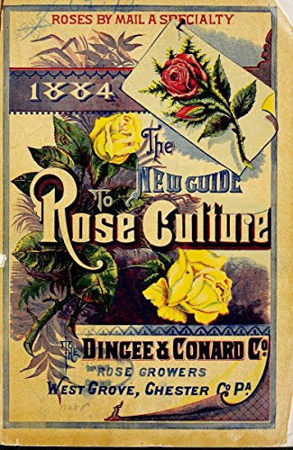 (1884 the new guide to rose culture. West G | Catalogs