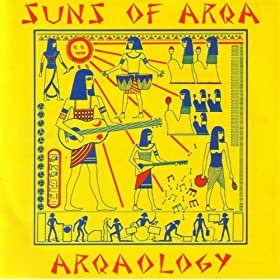 Suns Of Arqa Arqaology Wadada 1979 1986