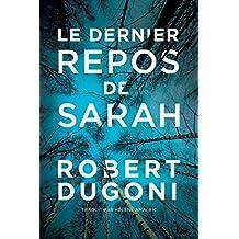 Le dernier repos de Sarah (Les enquêtes de Tracy Crosswhite t. 1) (French Edition)