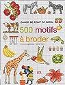 500 motifs à broder au point de croix, tome 1 par Lhorte