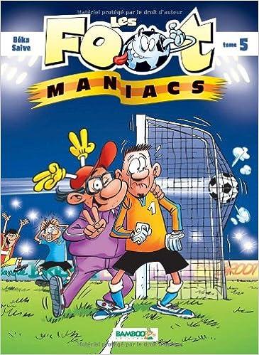 Livres gratuits Les foot maniacs T05 epub pdf