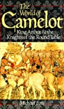 The World of Camelot, Michael Foss, 0806942304