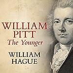 William Pitt The Younger | William Hague