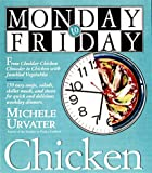 Monday-to-Friday Chicken, Michele Urvater, 0761113185