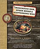 Smoke Ham, Spoon Bread, and Scuppernong Wine, Joseph Dabney, 1402239130