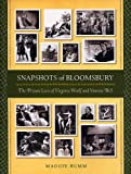 Snapshots of Bloomsbury : The Private Lives of Virginia Woolf and Vanessa Bell, Humm, Maggie, 0813537061