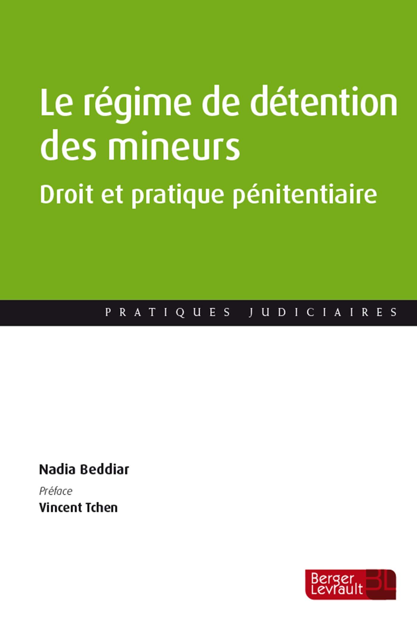 Droit et pratique pénitentiaire : Le régime de détention des mineurs délinquants