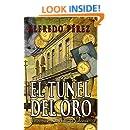 El túnel del oro. Un robo en La Habana colonial. (Spanish Edition)