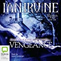 Vengeance: The Tainted Realm Trilogy, Book 1 Audiobook by Ian Irvine Narrated by Grant Cartwright