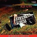 Breaking Point Audiobook by Alex Flinn Narrated by Jason Harris