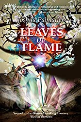 Leaves of Flame (Well of Sorrows Book 2)