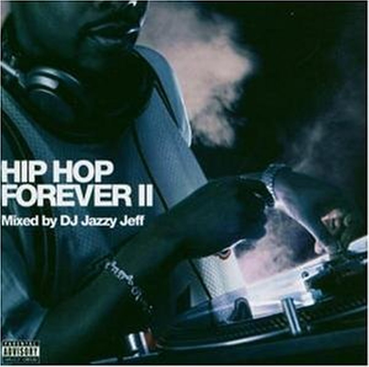 Hip Hop Forever, Vol. 2