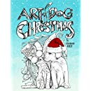 Art of Dog Christmas: A Holiday Coloring Book For Animal Lovers Featuring Dogs, Cats, Pigs & Goats with Mandala & Doodle Ornament Designs & Stress ... Mindful Meditation & Art Color Therapy)