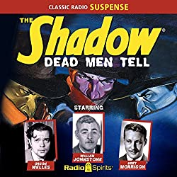 The Shadow: Dead Men Tell