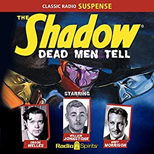 The Shadow: Dead Men Tell Radio/TV Program