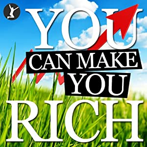 You Can Make You Rich Audiobook