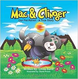 Book Mac & Clinger - Our Pet Raven - A True Story by Linda L Sund (2014-01-29)