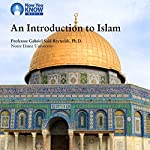 Introduction to Islam | Prof. Gabriel S. Reynolds PhD