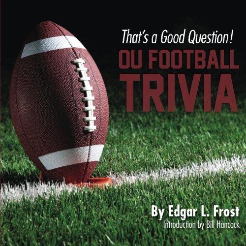 That's a Good Question!: OU Football Trivia