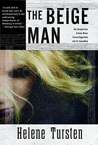The Beige Man (An Irene Huss Investigation)