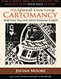 Speed Learning Cartomancy Fortune Telling With Playing Cards: Volume 1