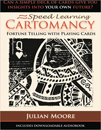 Speed Learning Cartomancy Fortune Telling With Playing Cards (Volume