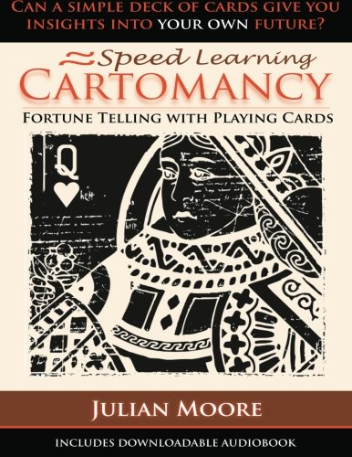 (Speed Learning Cartomancy Fortune Telling With Playing Cards (Volume 1) )