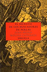El secreto de los buscadores de perlas/ The Secret of the Pearl Hunters (Las Tres Edades) (Spanish Edition)