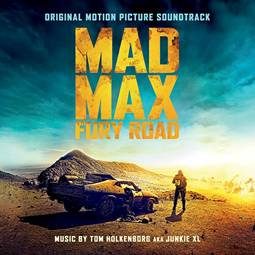 Mad Max: Fury Road (Original M...