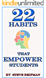 22 Habits That Empower Students: How to Develop Habits of Mind and Habits of Character in the Elementary Classroom