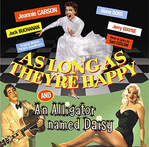 Price comparison product image As Long as They're Happy / An Alligator Named Daisy (Original Soundtrack)