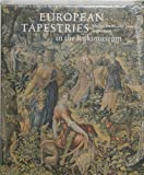 img - for European Tapestries in the Rijksmuseum by Ebeltjie Hartkamp-Joxis (1999-01-01) book / textbook / text book