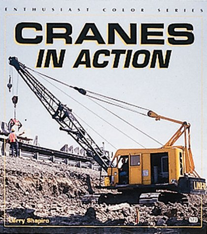 Cranes in Action (Enthusiast Color Series)