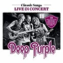 Deep Purple - Classic Songs Live In Concert (CD) [DVD]<br>