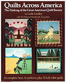 Quilts across America: The making of the great American quilt ... : the making of an american quilt - Adamdwight.com
