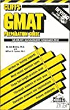 GMAT Preparation Guide : Graduate Management Admissions Test, Cliffs Notes Staff, 0822020602