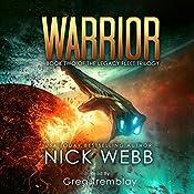 Warrior: Legacy Fleet, Book 2 | Nick Webb