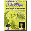 Anthology of T'ai Chi & Qigong: The Prescription for the Future