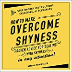 How to Overcome Shyness: Step-by-Step Instructions, Scenarios, and Exercises |  Adams Media