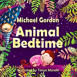 Books for Kids: Animal Bedtime: (Children's book about a Little Boy Who Learns How Animals Getting Ready For Bed, Picture Books, Preschool Books, Ages 3-5, Baby Books, Kids Book, Bedtime Story) by CreateSpace Independent Publishing Platform