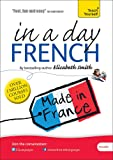 Beginner's French in a Day: Teach Yourself (Elisabeth Smith in a Day)