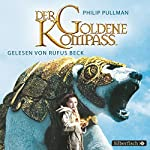 Der goldene Kompass (His Dark Materials 1) | Philip Pullman