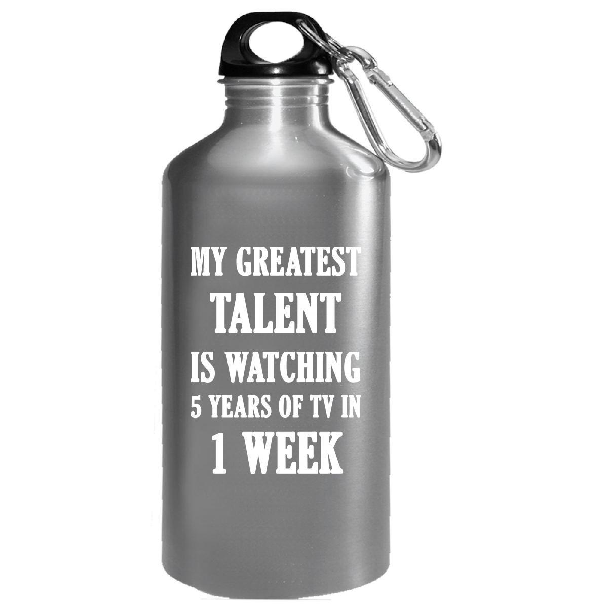 My Greatest Talent Is Watching 5 Years Of Tv In 1 Week - Water Bottle