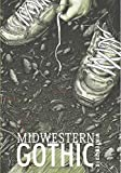 Midwestern Gothic: Winter 2018